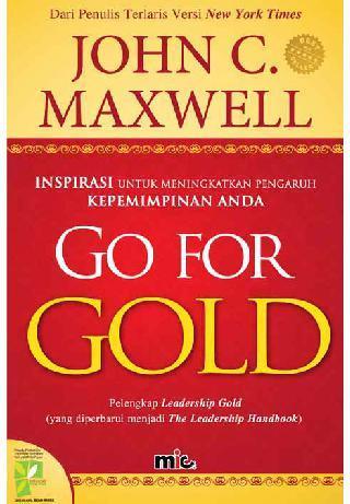 Buku Digital Go For Gold oleh John C. Maxwell