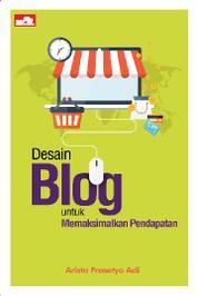 Cover Desain Blog untuk Memaksimalkan Pendapatan oleh Arista Prasetyo Adi