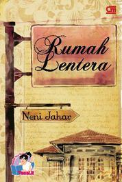 Cover TeenLit: Rumah Lentera oleh Neni Jahar