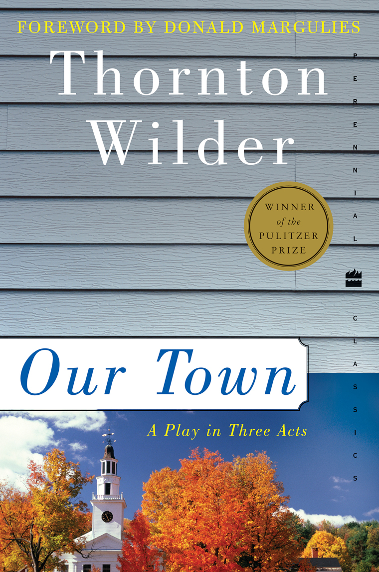 "a book review of thornton wilders our town ""our towns"" gettysburg review 162 2003 summer: 217-32 scott, winfield townley no scenery: thornton wilder's our town and the politics of whiteness."