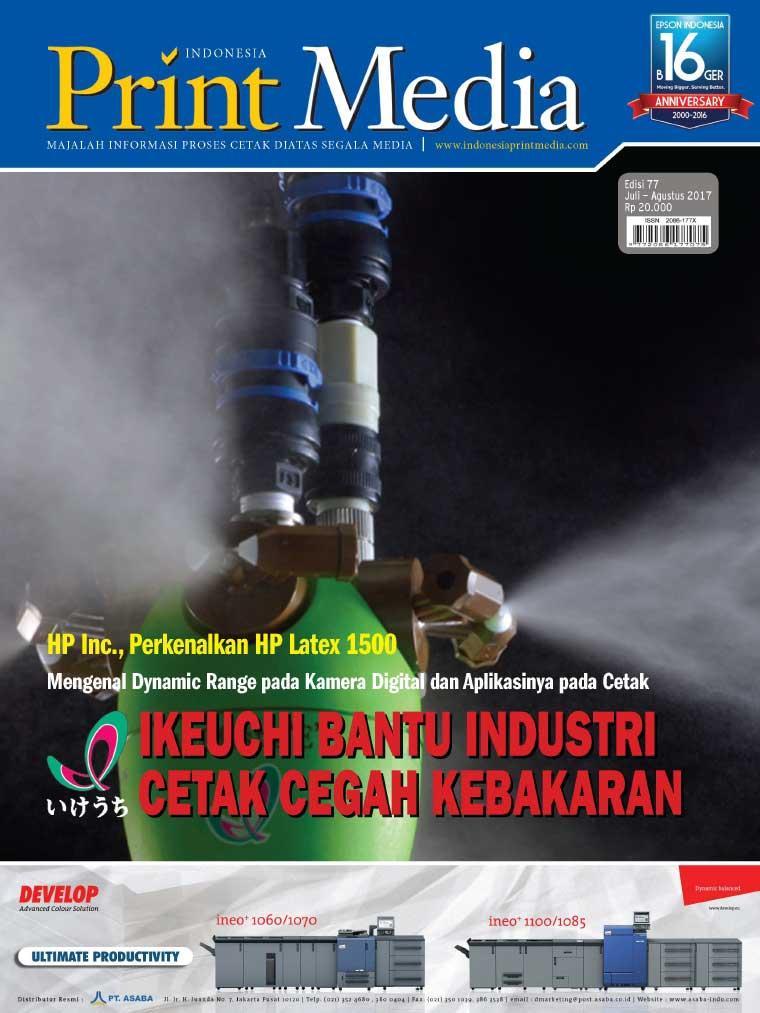 Print Media Indonesia Digital Magazine ED 77 July 2017