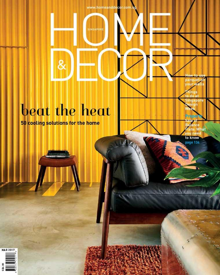 HOME U0026 DECOR Singapore Digital Magazine March 2017