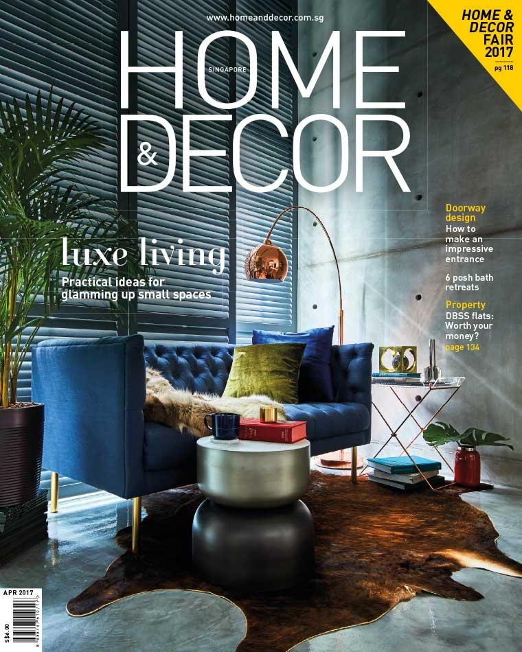 HOME & DECOR Singapore Magazine April 2017
