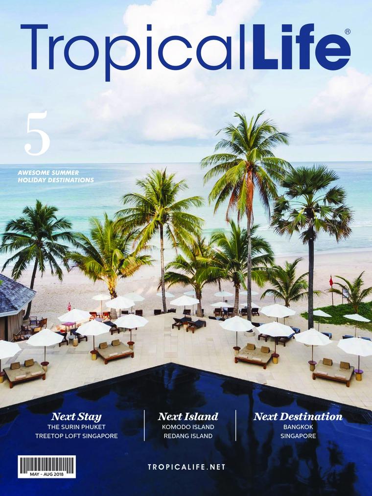 Majalah Digital Tropical Life Mei-Agustus 2018
