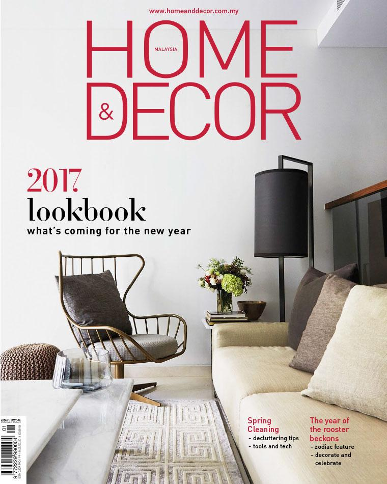 HOME & DECOR Malaysia Magazine January 2017