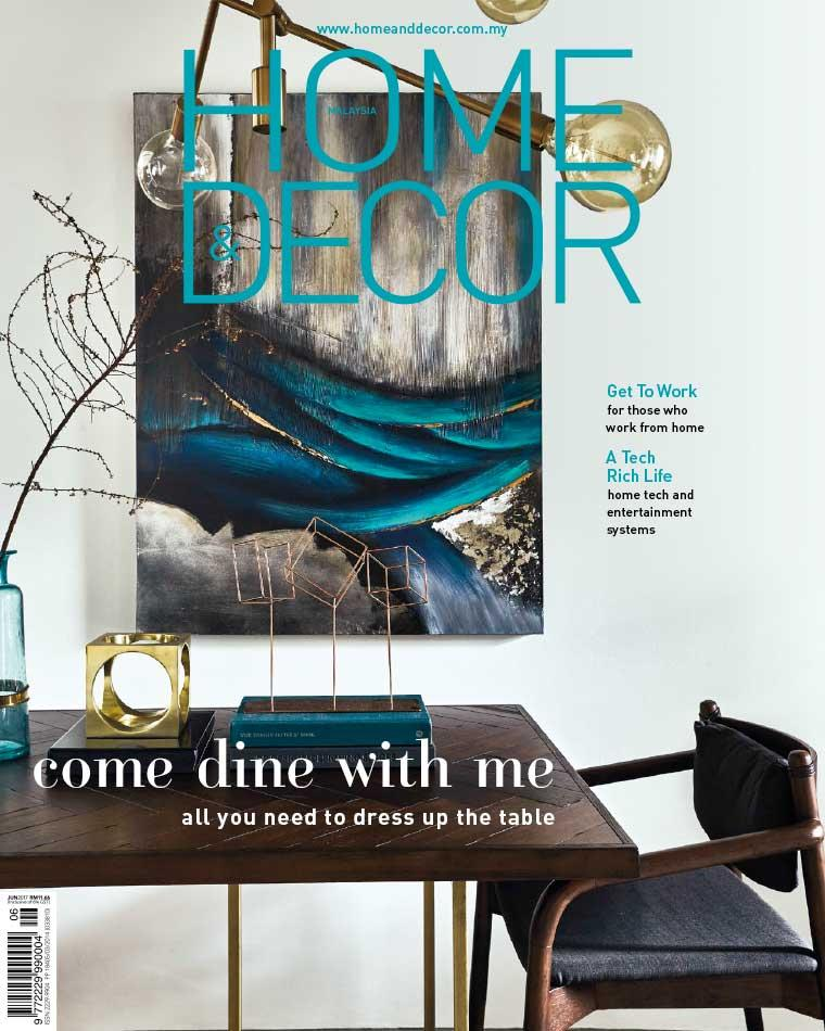 HOME & DECOR Malaysia Digital Magazine June 2017