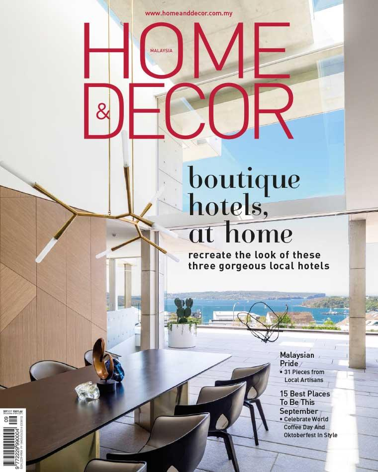 HOME & DECOR Malaysia Digital Magazine September 2017