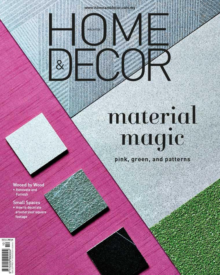 HOME & DECOR Malaysia Digital Magazine October 2017