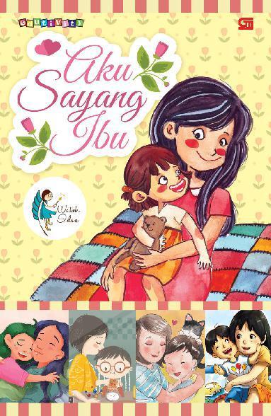 Aku Sayang Ibu by Watiek Ideo Digital Book