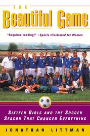 The Beautiful Game by Jonathan Littman Cover