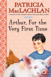 Cover Arthur, For the Very First Time oleh Patricia MacLachlan