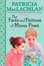 Cover The Facts and Fictions of Minna Pratt oleh Patricia MacLachlan