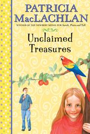 Cover Unclaimed Treasures oleh Patricia MacLachlan