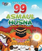 Cover 99 Asmaul Husna Kisah dan Mukjizat oleh Chris Oetoyo
