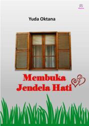 Cover Membuka Jendela Hati oleh Yuda Oktana