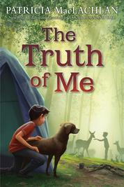 Cover The Truth of Me oleh Patricia MacLachlan