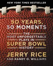 50 Years, 50 Moments by Jerry Rice Cover