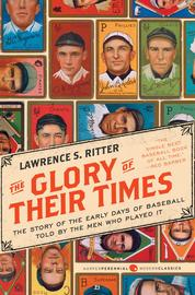 The Glory of Their Times by Lawrence S. Ritter Cover