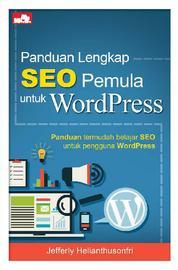 Cover Panduan Lengkap SEO Pemula untuk WordPress oleh Jefferly Helianthusonfri