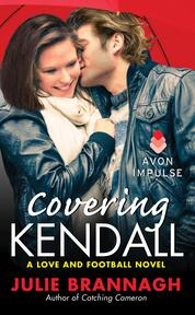 Covering Kendall by Julie Brannagh Cover