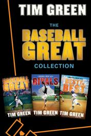 The Baseball Great Collection by Tim Green Cover