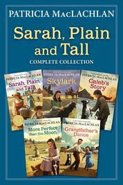 Cover Sarah, Plain and Tall Complete Collection oleh Patricia MacLachlan
