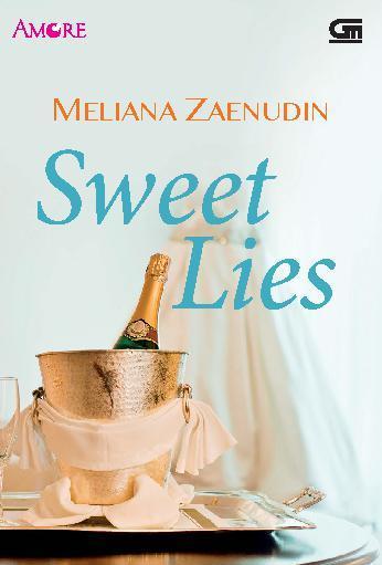 Amore: Sweet Lies by Meliana Zaenudin Digital Book