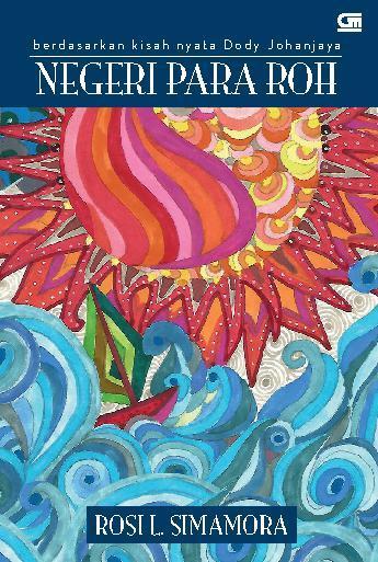 Buku Digital Negeri Para Roh oleh Rosi L. Simamora
