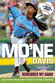 Mo'ne Davis: Remember My Name by Mo'ne Davis Cover