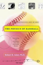 The Physics of Baseball by Robert K. Adair Cover