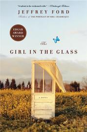 The Girl in the Glass by Jeffrey Ford Cover