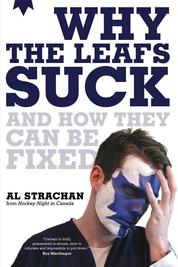 Why the Leafs Suck by Al Strachan Cover