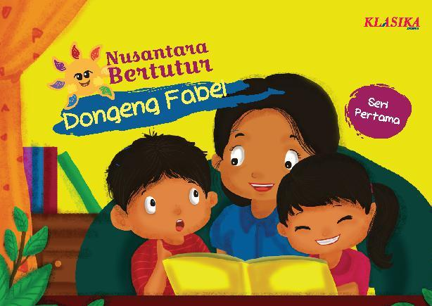 Jual Buku Nusantara Bertutur Dongeng Fabel Seri Pertama Oleh