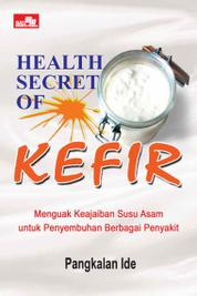 Cover Health Secret of Kefir oleh