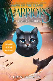 Warriors: Dawn of the Clans #5: A Forest Divided by Erin Hunter Cover