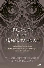 Cover Filsafat Ilmu Pengetahuan oleh T.M. Soerjanto Poespowardojo dan Alexander Seran