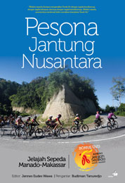 Cover Pesona Jantung Nusantara, Jelajah Sepeda Manado Makassar oleh KOMPAS