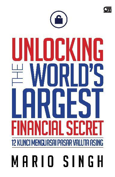 Buku Digital Unlocking the World's Greatest Financial Secret oleh Mario Singh
