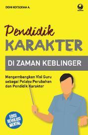 Cover Pendidikan Karakter di Zaman Keblinger oleh Doni Koesoema A