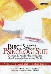 Buku Saku Psikologi Sufi by Syekh Abdul Khaliq al-Syabrawi Cover