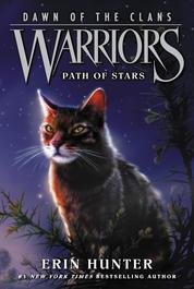 Warriors: Dawn of the Clans #6: Path of Stars by Erin Hunter Cover