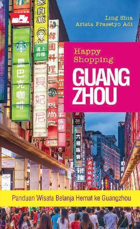 Buku Digital Happy Shopping Guangzhou oleh Arista Prasetyo Adi