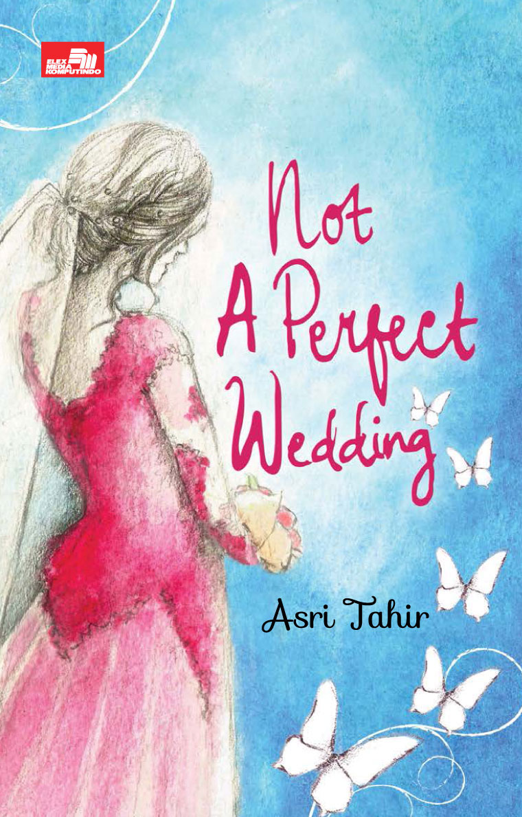 Le Mariage De Luxe: Not A Perfect Wedding by Asri Tahir Digital Book