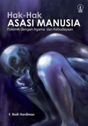 Cover Hak-Hak Asasi Manusia: Polemik dengan Agama dan Kebudayaan oleh Budi Hardiman