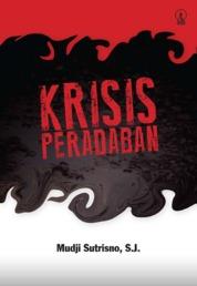 Krisis Peradaban by Mudji Sutrisno, S.J. Cover