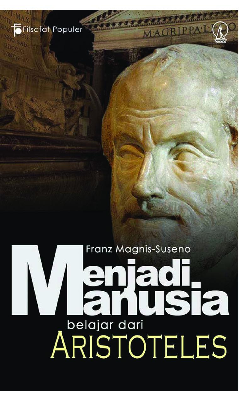Buku Digital Menjadi Manusia: Belajar dari Aristoteles oleh Franz Magnis Suseno