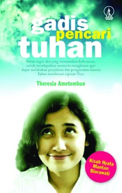 Cover Gadis Pencari Tuhan oleh Theresia Ametembun