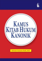 Cover Kamus Kitab Hukum Kanonik oleh Silvester Susanto Budi
