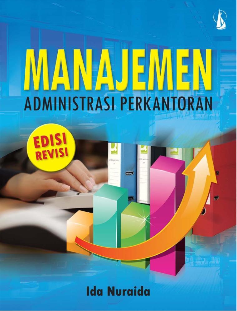 Buku Digital Manajemen Administrasi Perkantoran (Edisi Revisi) oleh Ida Nuraida