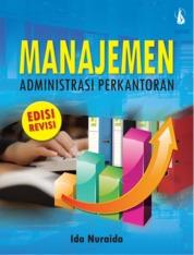 Cover Manajemen Administrasi Perkantoran (Edisi Revisi) oleh Ida Nuraida